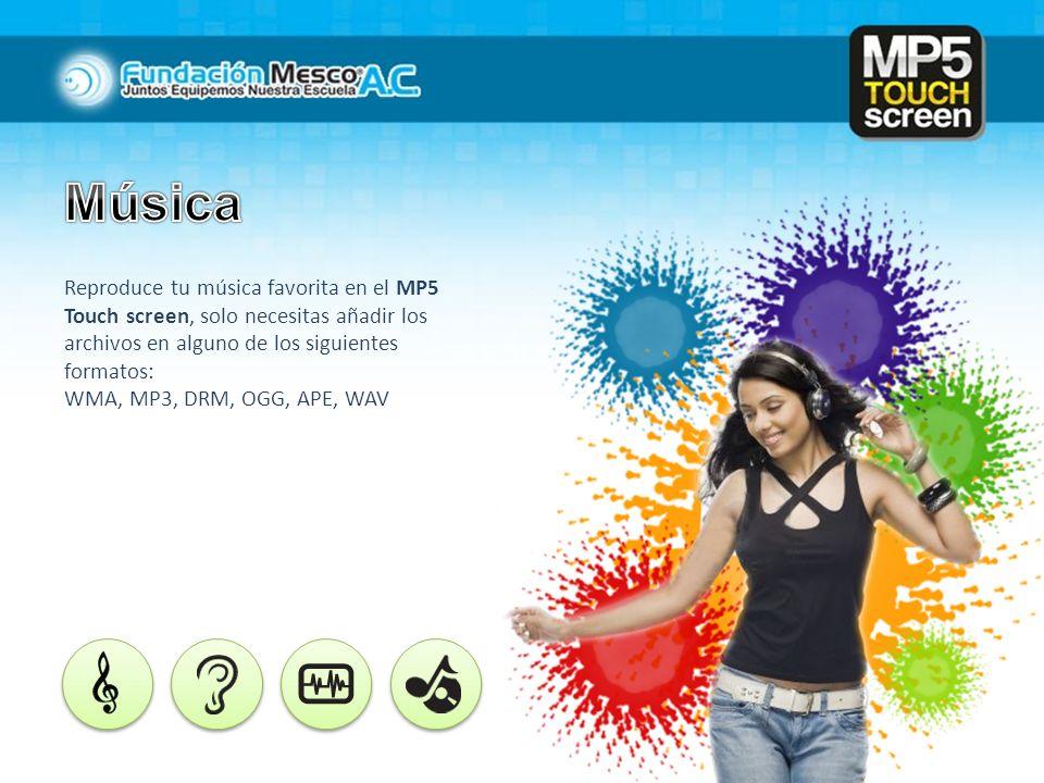 Reproduce tu música favorita en el MP5 Touch screen, solo necesitas añadir los archivos en alguno de los siguientes formatos: WMA, MP3, DRM, OGG, APE,