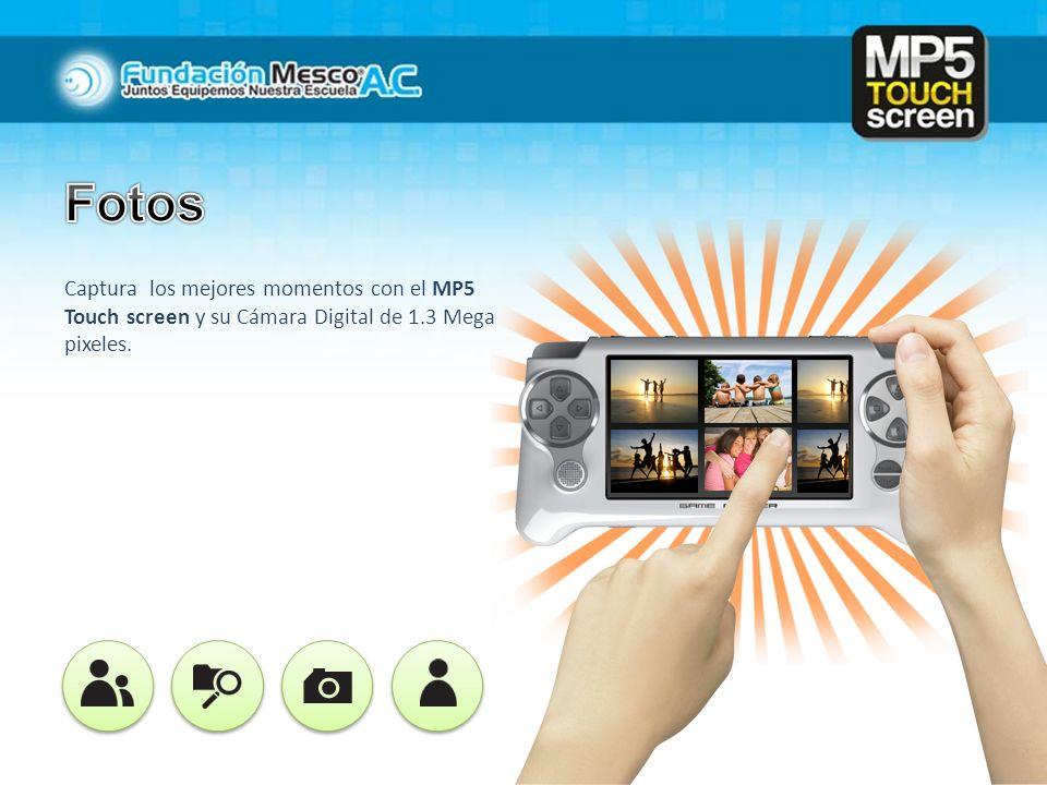 Captura los mejores momentos con el MP5 Touch screen y su Cámara Digital de 1.3 Mega pixeles.