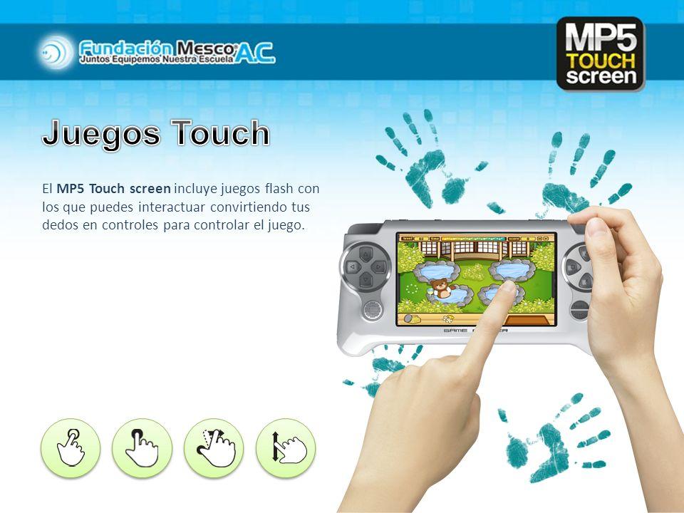 El MP5 Touch screen incluye juegos flash con los que puedes interactuar convirtiendo tus dedos en controles para controlar el juego.