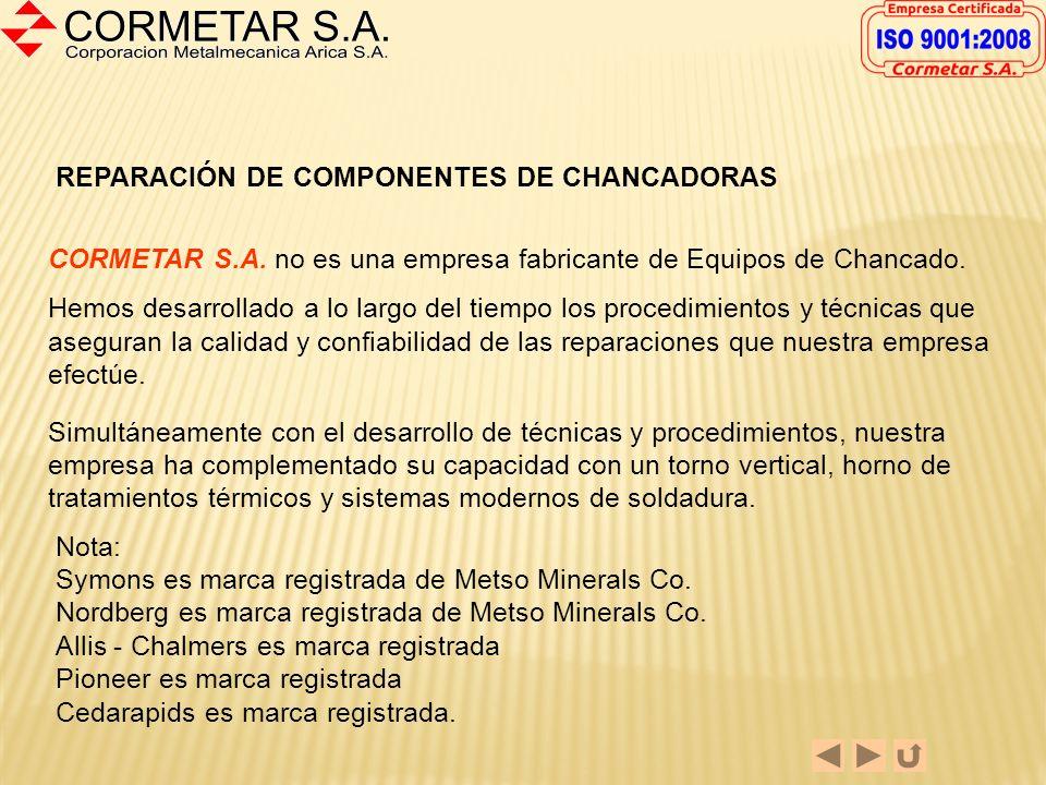 REPARACION DE COMPONENTES DE CHANCADO