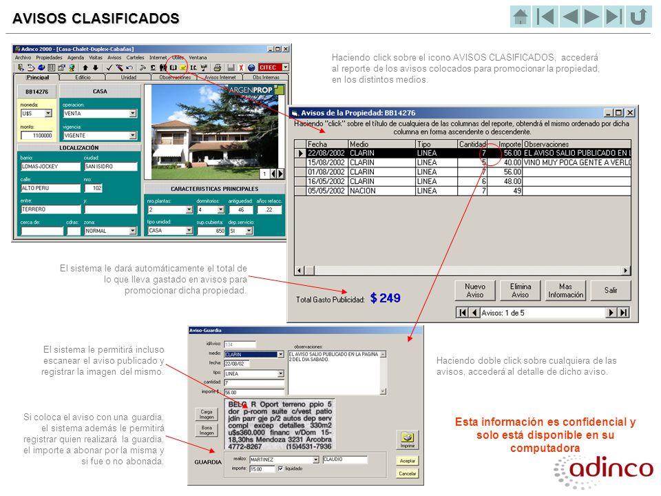 AVISOS CLASIFICADOS Haciendo click sobre el icono AVISOS CLASIFICADOS, accederá al reporte de los avisos colocados para promocionar la propiedad, en l