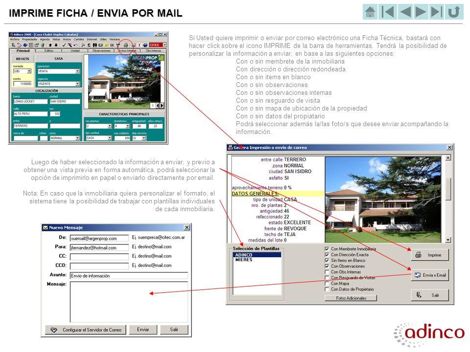IMPRIME FICHA / ENVIA POR MAIL Si Usted quiere imprimir o enviar por correo electrónico una Ficha Técnica, bastará con hacer click sobre el icono IMPR