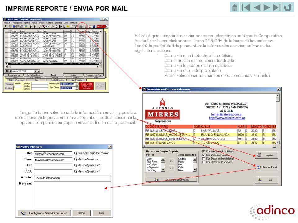 Si Usted quiere imprimir o enviar por correo electrónico un Reporte Comparativo, bastará con hacer click sobre el icono IMPRIME de la barra de herrami