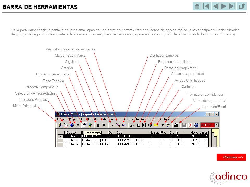 BARRA DE HERRAMIENTAS En la parte superior de la pantalla del programa, aparece una barra de herramientas con iconos de acceso rápido, a las principal