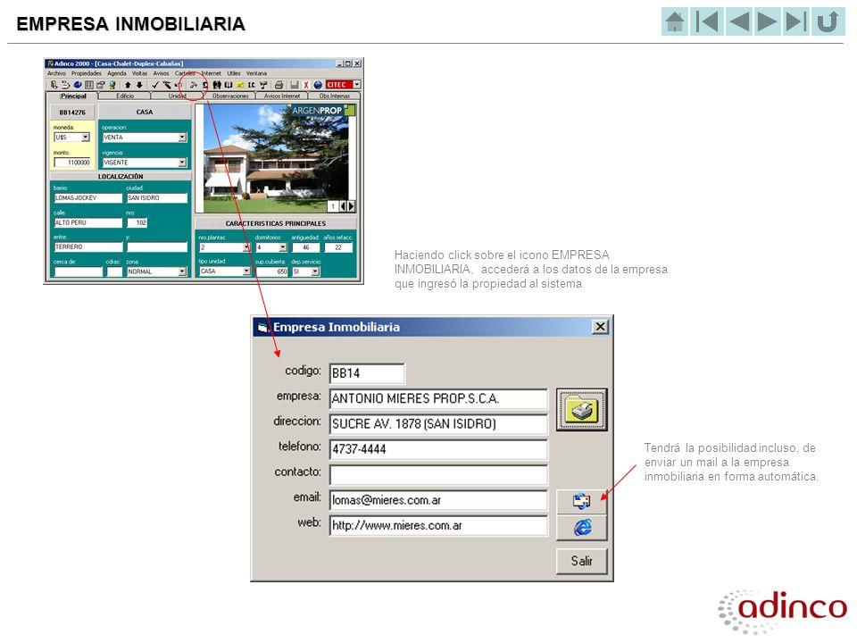 Haciendo click sobre el icono EMPRESA INMOBILIARIA, accederá a los datos de la empresa que ingresó la propiedad al sistema EMPRESA INMOBILIARIA Tendrá