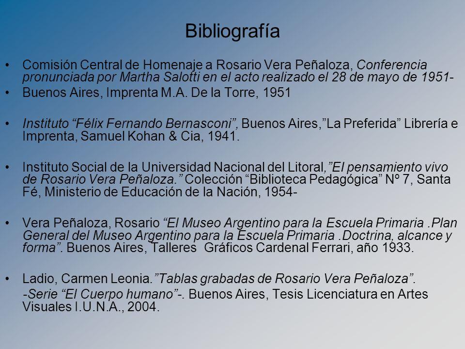 Bibliografía Comisión Central de Homenaje a Rosario Vera Peñaloza, Conferencia pronunciada por Martha Salotti en el acto realizado el 28 de mayo de 19