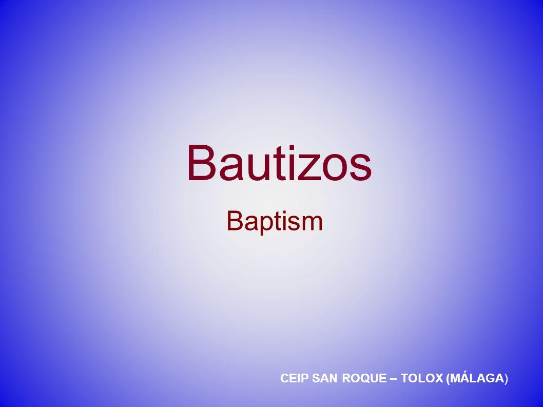 Bautizos CEIP SAN ROQUE – TOLOX (MÁLAGA) Baptism