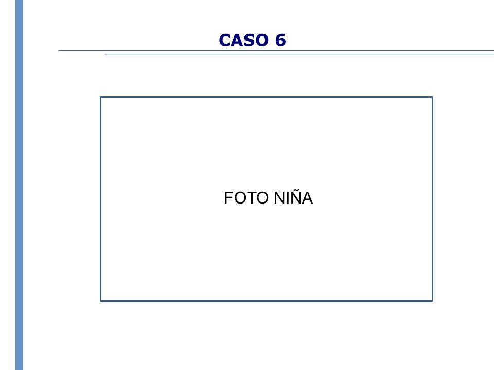 CASO 6 FOTO NIÑA