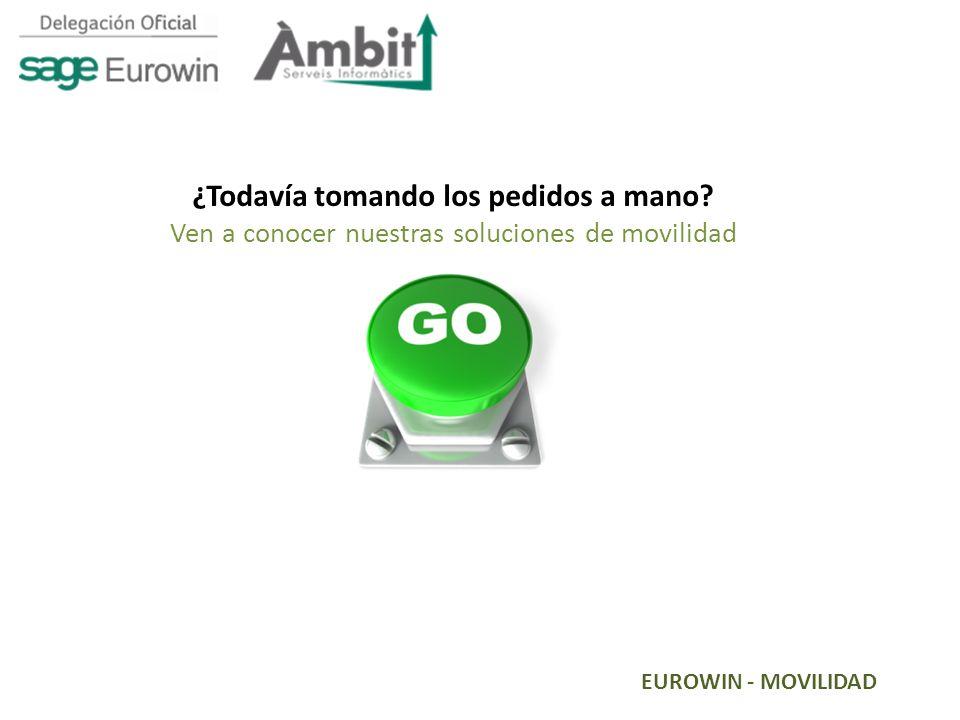 EUROWIN - MOVILIDAD ¿Todavía tomando los pedidos a mano? Ven a conocer nuestras soluciones de movilidad