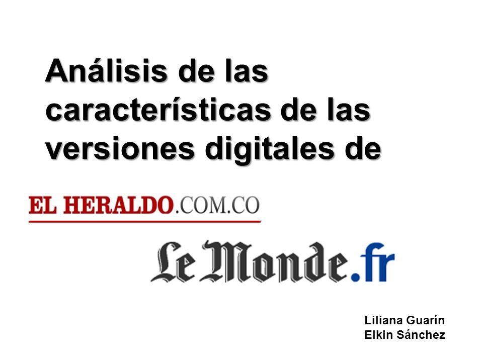 Análisis de las características de las versiones digitales de Liliana Guarín Elkin Sánchez