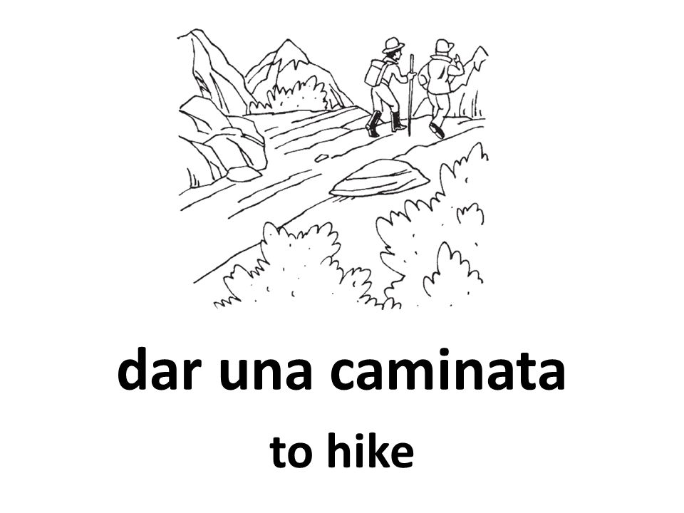 dar una caminata to hike