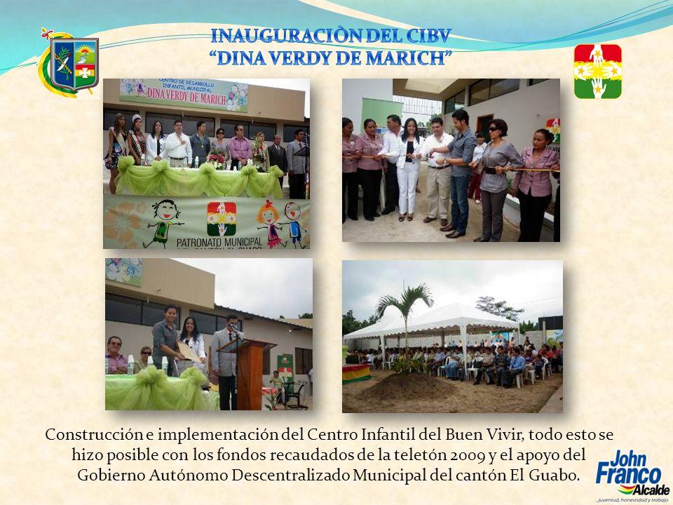 Construcción e implementación del Centro Infantil del Buen Vivir, todo esto se hizo posible con los fondos recaudados de la teletón 2009 y el apoyo de