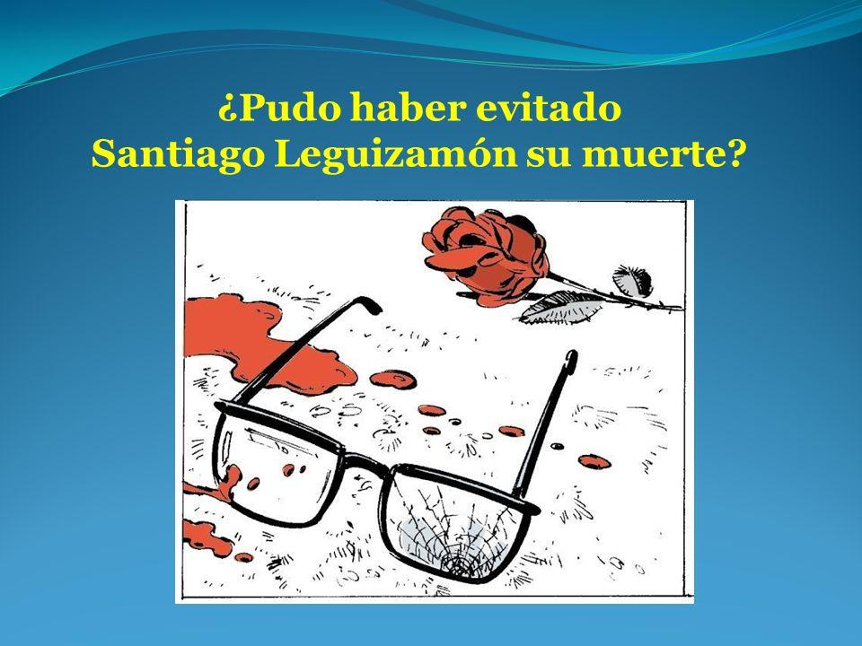 ¿Pudo haber evitado Santiago Leguizamón su muerte?