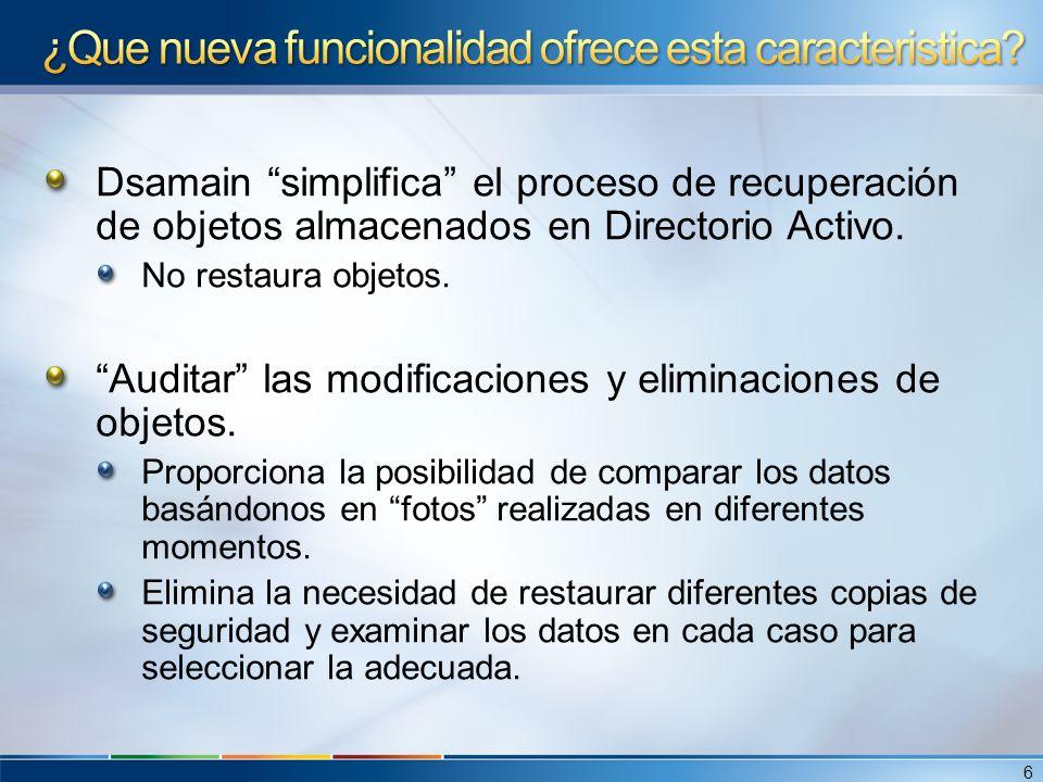 Dsamain simplifica el proceso de recuperación de objetos almacenados en Directorio Activo.
