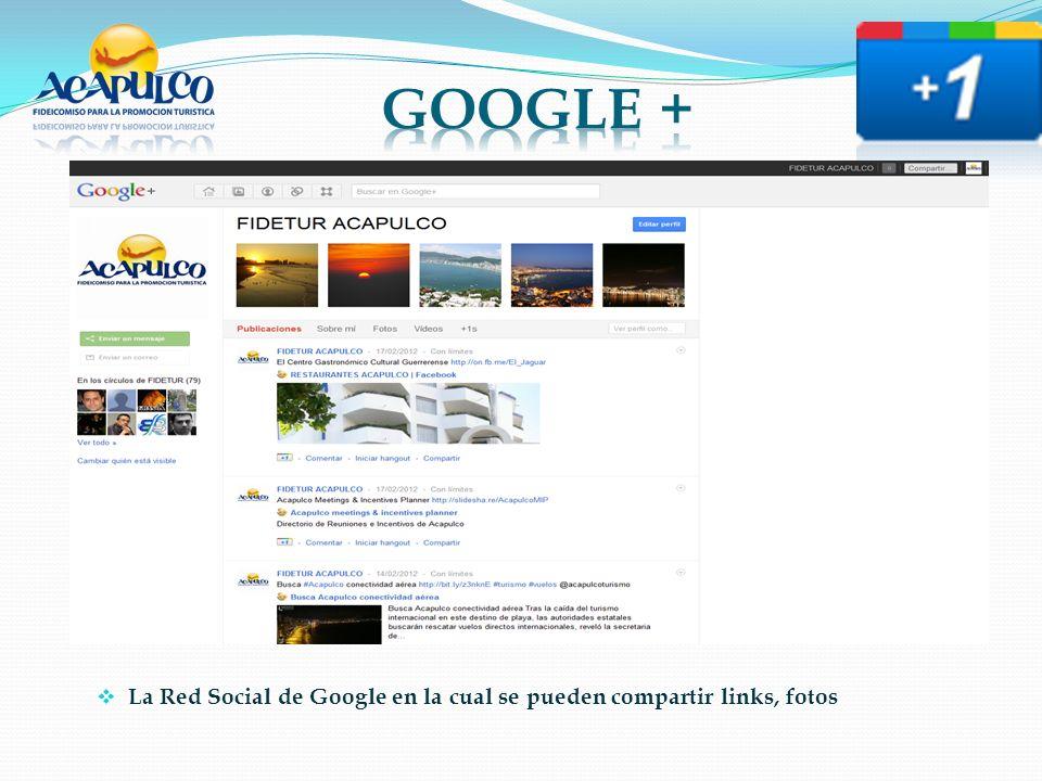 La Red Social de Google en la cual se pueden compartir links, fotos