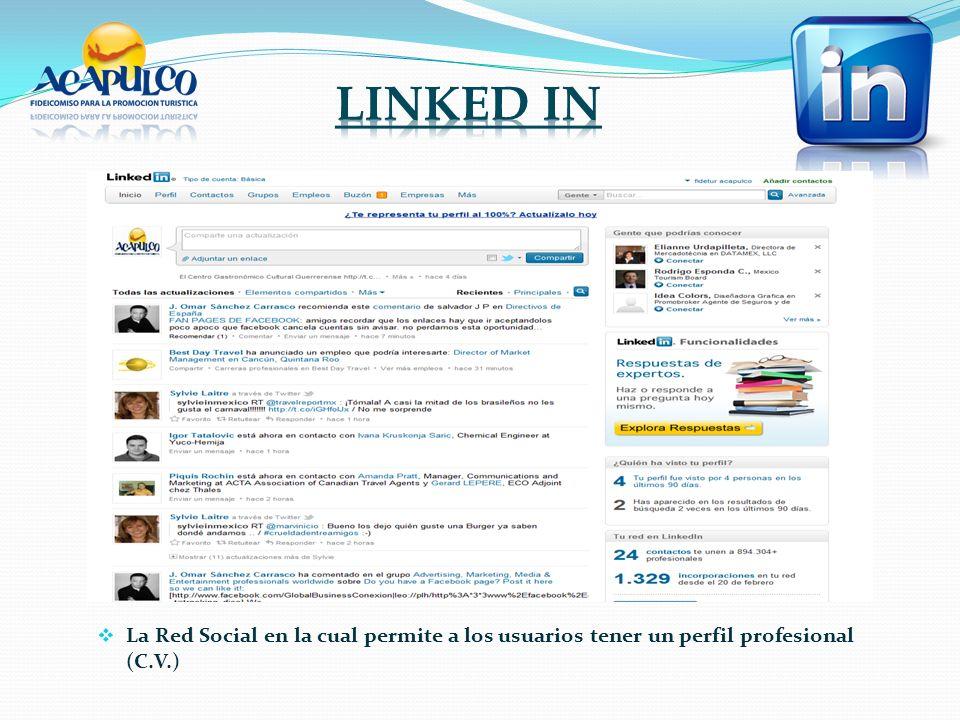 La Red Social en la cual permite a los usuarios tener un perfil profesional (C.V.)