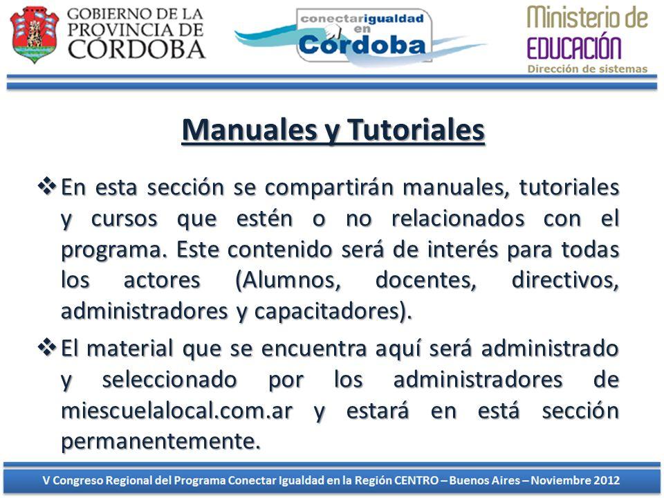 Manuales y Tutoriales En esta sección se compartirán manuales, tutoriales y cursos que estén o no relacionados con el programa. Este contenido será de