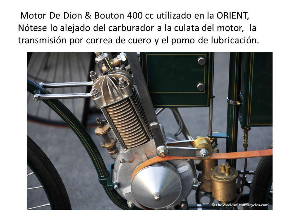 Motor De Dion & Bouton 400 cc utilizado en la ORIENT, Nótese lo alejado del carburador a la culata del motor, la transmisión por correa de cuero y el