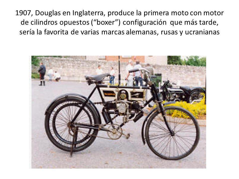 1907, Douglas en Inglaterra, produce la primera moto con motor de cilindros opuestos (boxer) configuración que más tarde, sería la favorita de varias