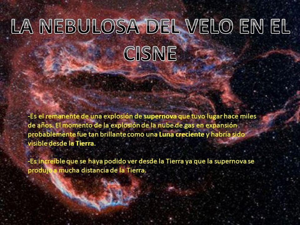 -Es el remanente de una explosión de supernova que tuvo lugar hace miles de años.