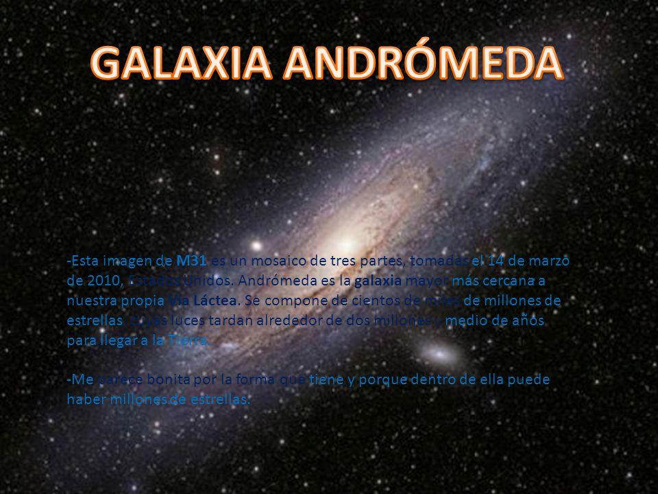 -Esta imagen de M31 es un mosaico de tres partes, tomadas el 14 de marzo de 2010, Estados Unidos.