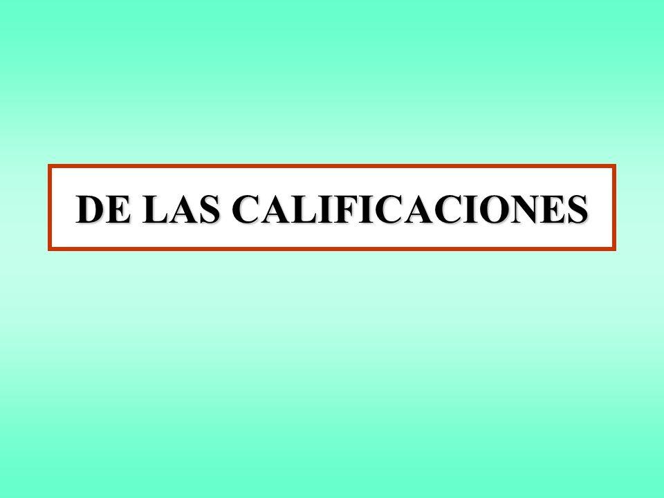 DE LAS CALIFICACIONES