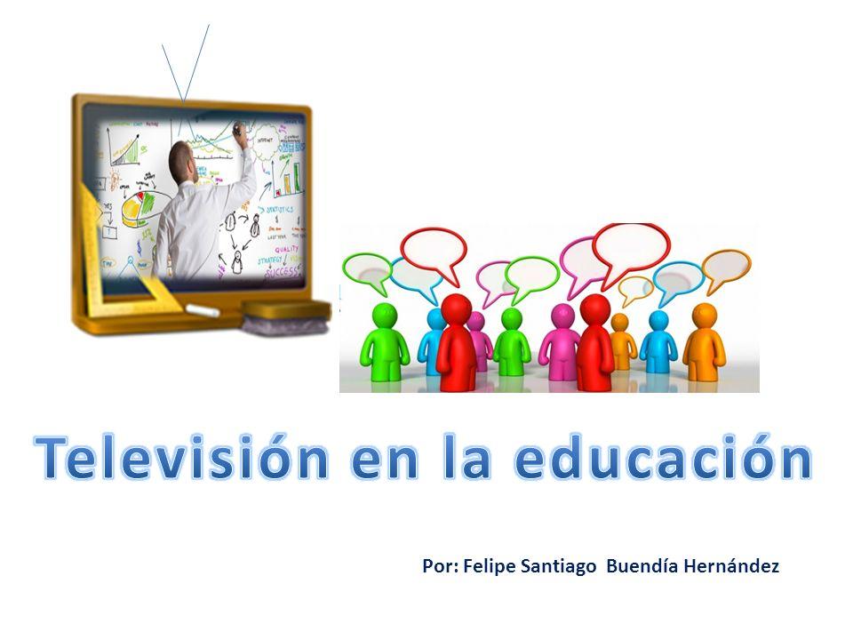 Programa de Televisión educativa El valor educativo de la Televisión.
