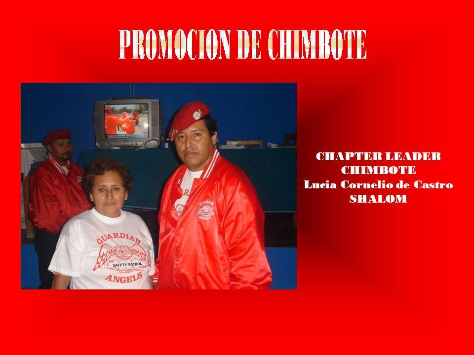 CHAPTER LEADER CHIMBOTE Lucia Cornelio de Castro SHALOM