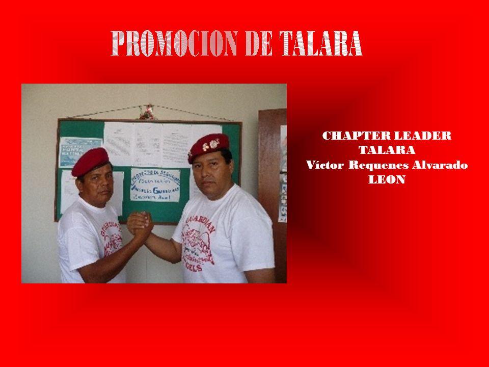 CHAPTER LEADER TALARA Víctor Requenes Alvarado LEON