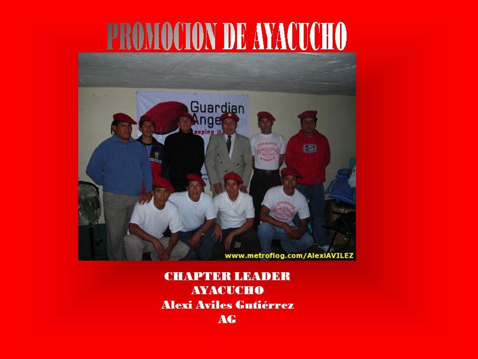 CHAPTER LEADER AYACUCHO Alexi Aviles Gutiérrez AG