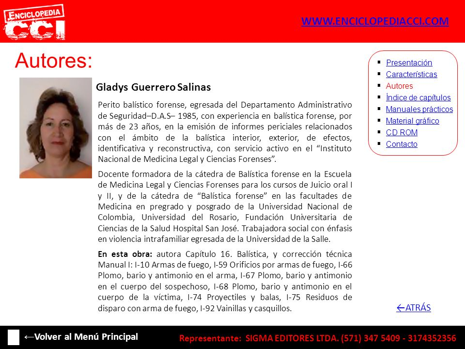 Autores: Gladys Guerrero Salinas Características Autores Índice de capítulos Manuales prácticos Material gráfico CD ROM Contacto Presentación Perito b