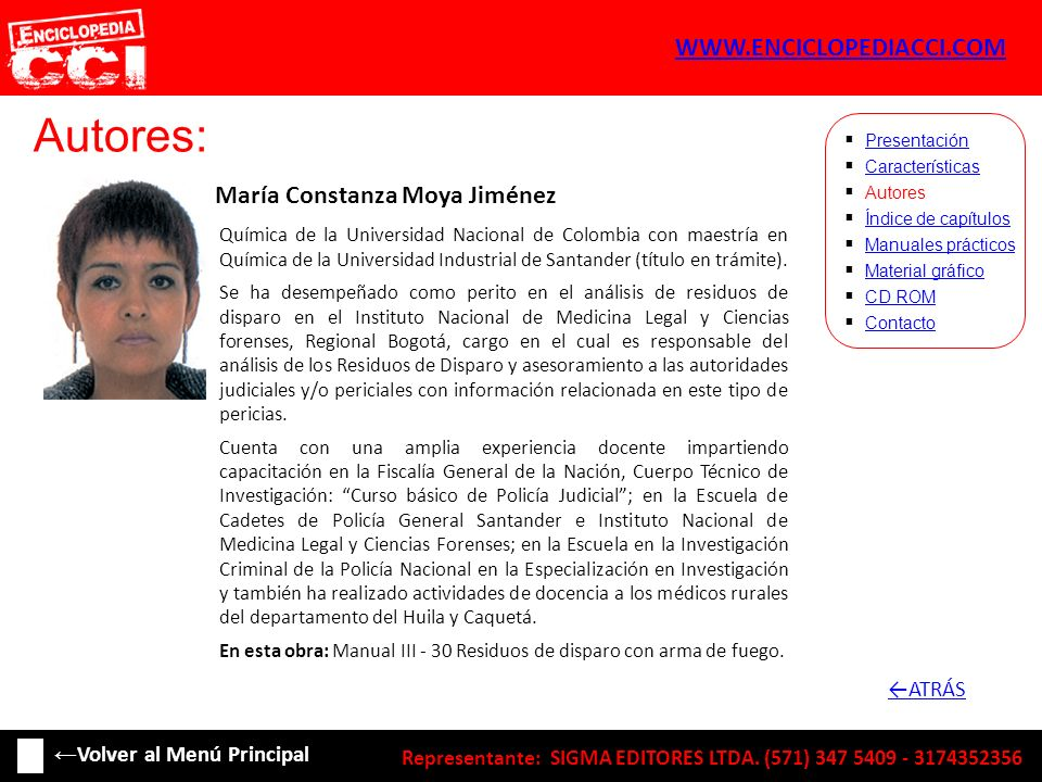 Autores: María Constanza Moya Jiménez Características Autores Índice de capítulos Manuales prácticos Material gráfico CD ROM Contacto Presentación Quí