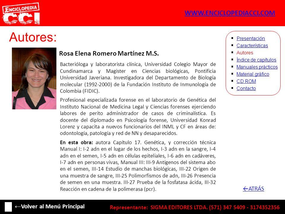 Autores: Rosa Elena Romero Martínez M.S. Características Autores Índice de capítulos Manuales prácticos Material gráfico CD ROM Contacto Presentación