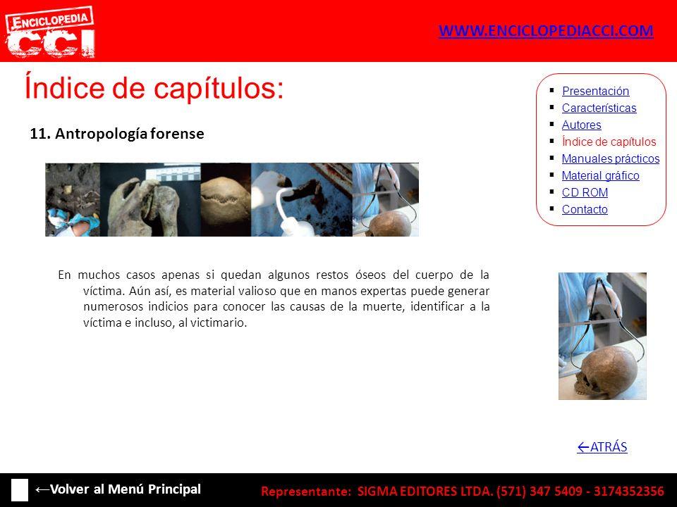 Índice de capítulos: Características Autores Índice de capítulos Manuales prácticos Material gráfico CD ROM Contacto Presentación 11. Antropología for