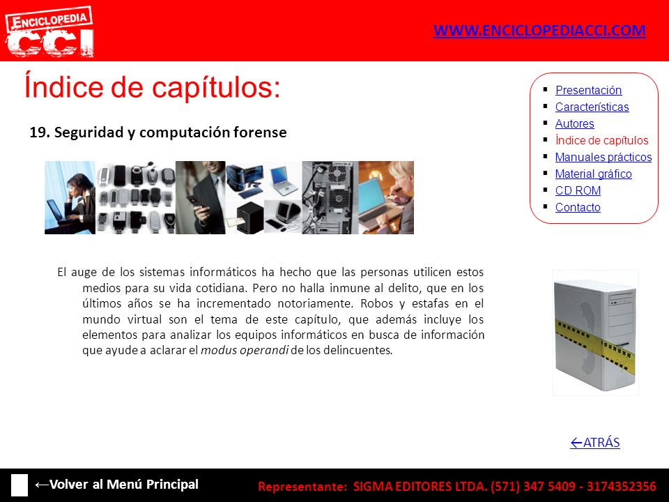Índice de capítulos: Características Autores Índice de capítulos Manuales prácticos Material gráfico CD ROM Contacto Presentación 19. Seguridad y comp
