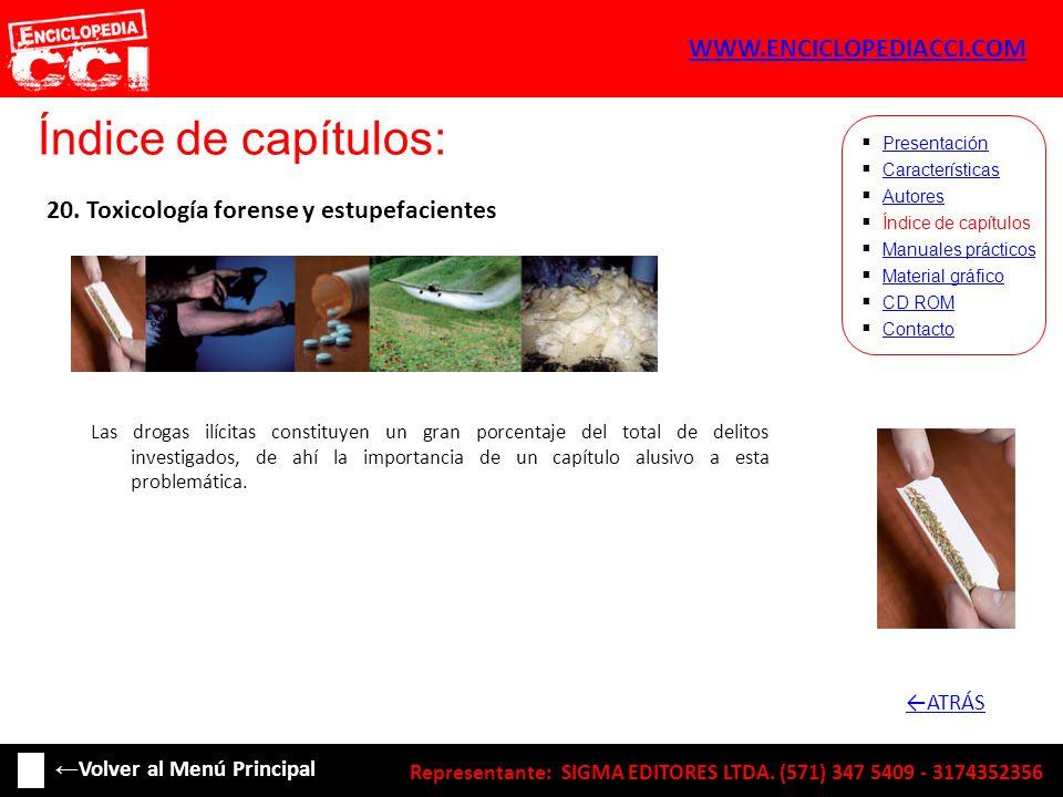 Índice de capítulos: Características Autores Índice de capítulos Manuales prácticos Material gráfico CD ROM Contacto Presentación 20. Toxicología fore