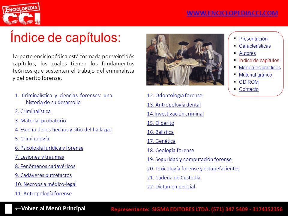 Índice de capítulos: Características Autores Índice de capítulos Manuales prácticos Material gráfico CD ROM Contacto Presentación La parte enciclopédi