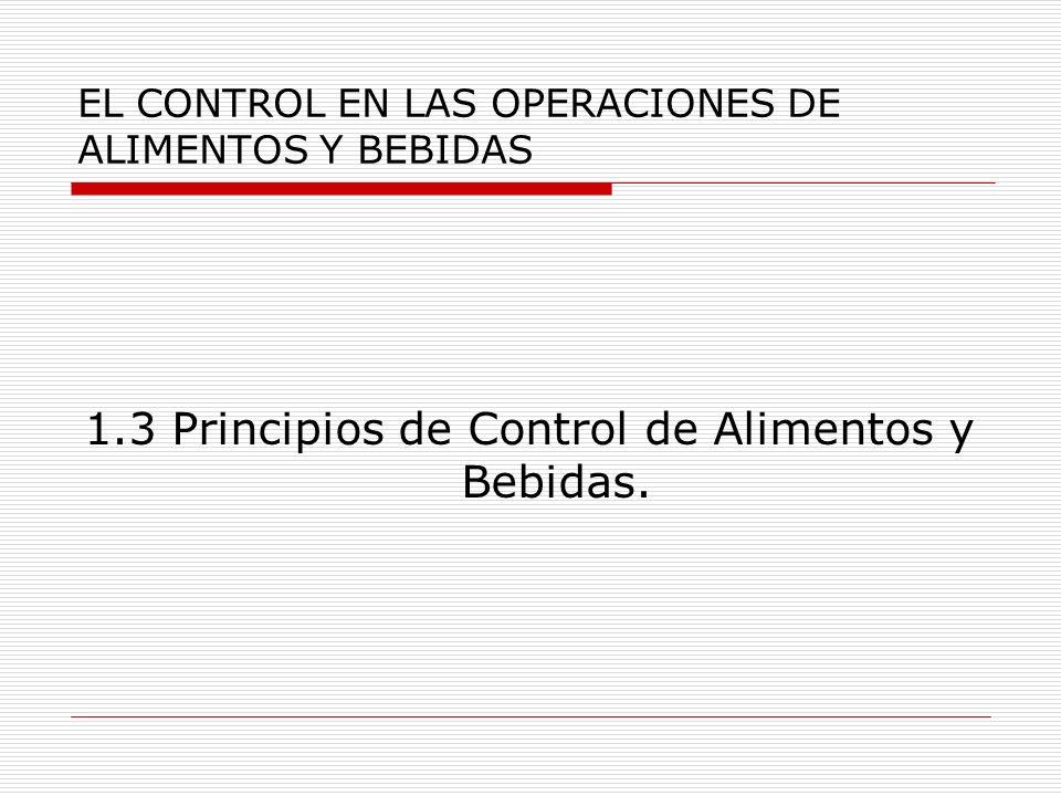 EL CONTROL EN LAS OPERACIONES DE ALIMENTOS Y BEBIDAS 1.3.1 Definición y objetivos de las compras.