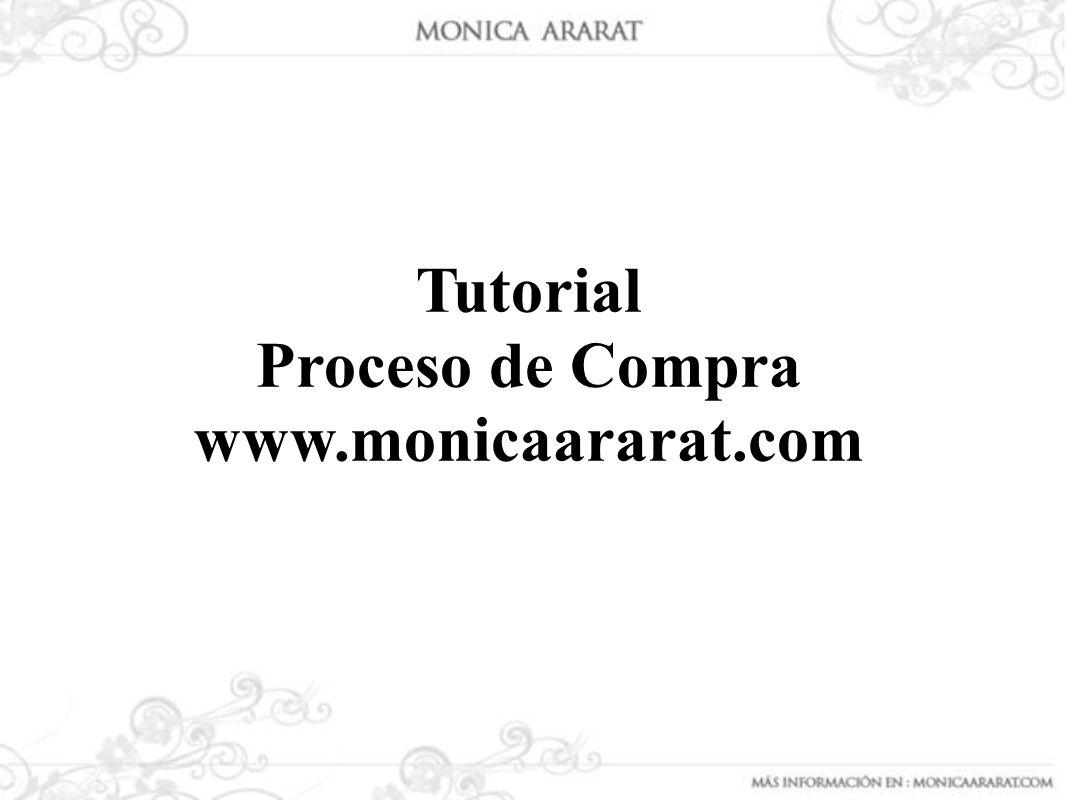 Para continuar con el proceso de compra, debes suministrar el correo electrónico y una clave; luego debes hacer clic en el enlace donde indica que haz leído y estás de acuerdo con el Contrato de Adhesión del sitio Web http://www.monicaararat.com/.