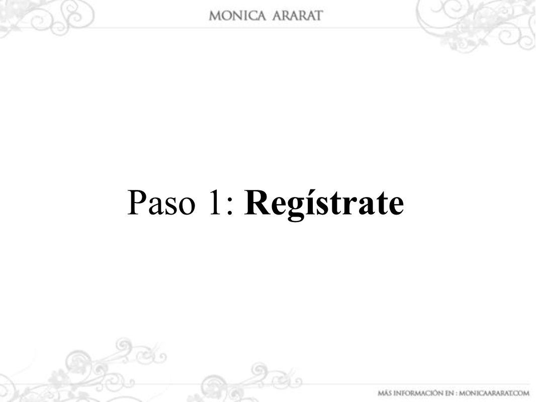 REGÍSTRATE Para realizar una compra en el sitio Web http://www.monicaararat.com/, debes hacer clic en la palabra : Registrate, luego debes suministrar una cuenta de correo electrónico y una clave para acceder al sitio.