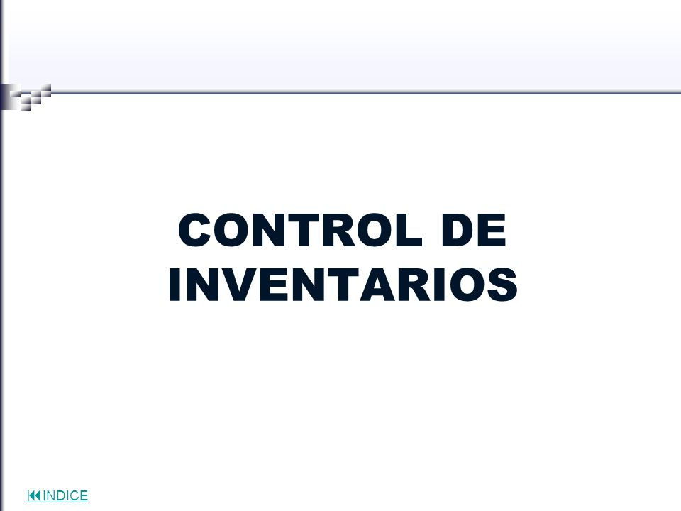 INDICE CONTROL DE INVENTARIOS