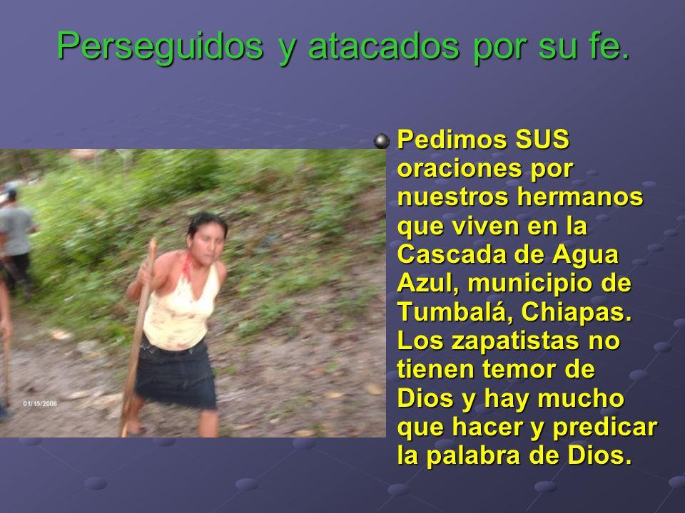 Pedimos SUS oraciones por nuestros hermanos que viven en la Cascada de Agua Azul, municipio de Tumbalá, Chiapas. Los zapatistas no tienen temor de Dio