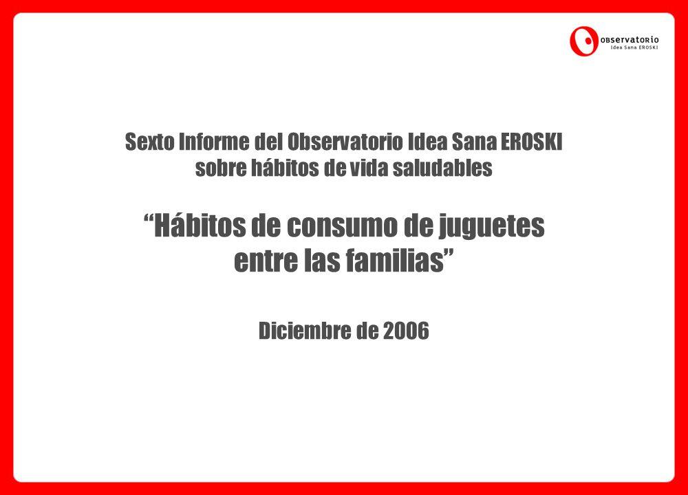 Estudio consumo de juguetes (Diciembre06) Pág.12 4.