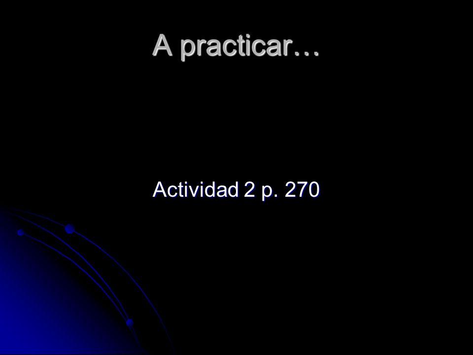 Actividad 2 p. 270