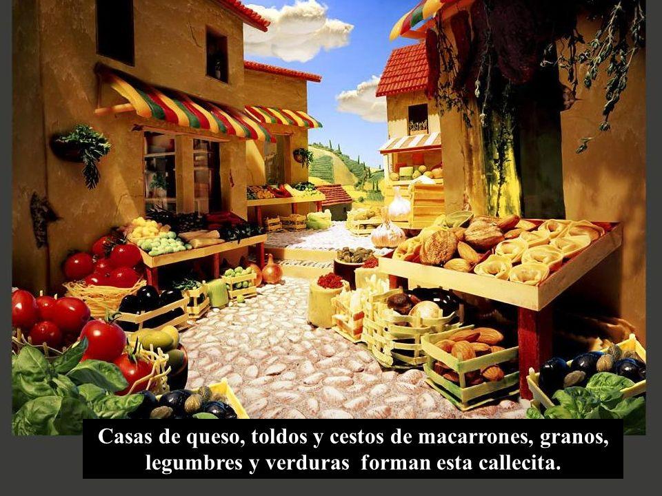 Casas de queso, toldos y cestos de macarrones, granos, legumbres y verduras forman esta callecita.