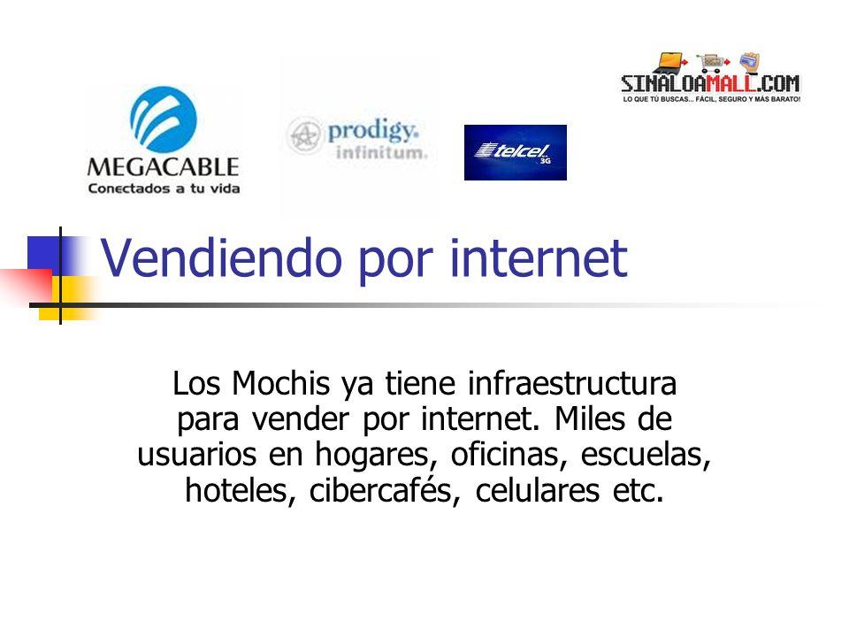 Vendiendo por internet Los Mochis ya tiene infraestructura para vender por internet.