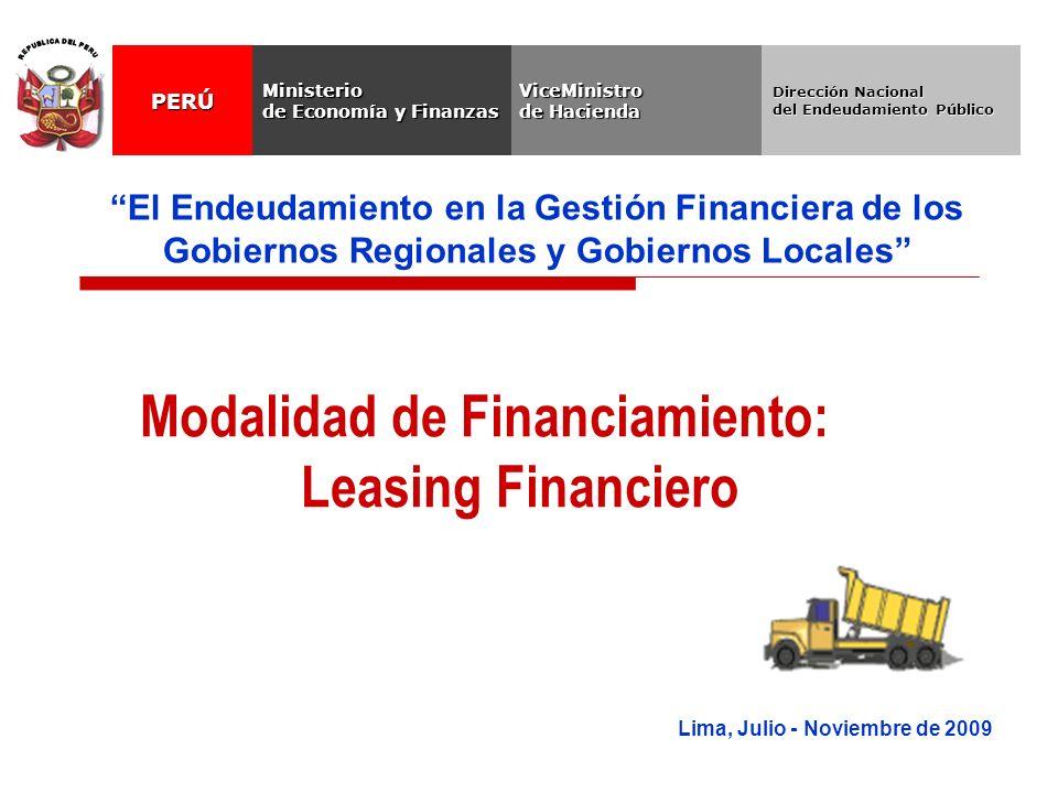 Lima, Julio - Noviembre de 2009 El Endeudamiento en la Gestión Financiera de los Gobiernos Regionales y Gobiernos Locales Modalidad de Financiamiento: