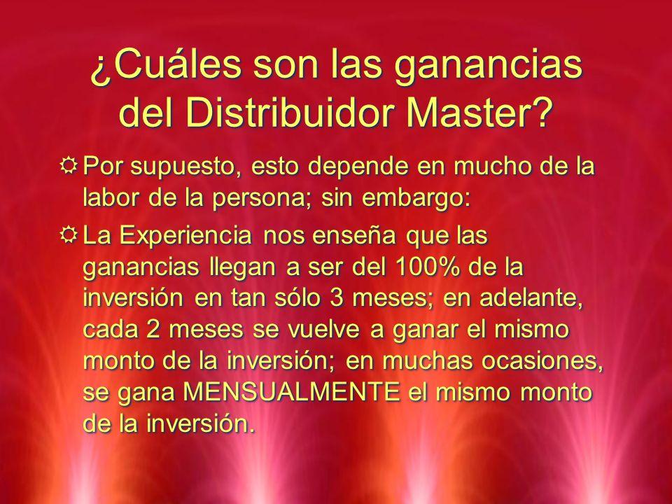¿Cuáles son las ganancias del Distribuidor Master? Por supuesto, esto depende en mucho de la labor de la persona; sin embargo: La Experiencia nos ense