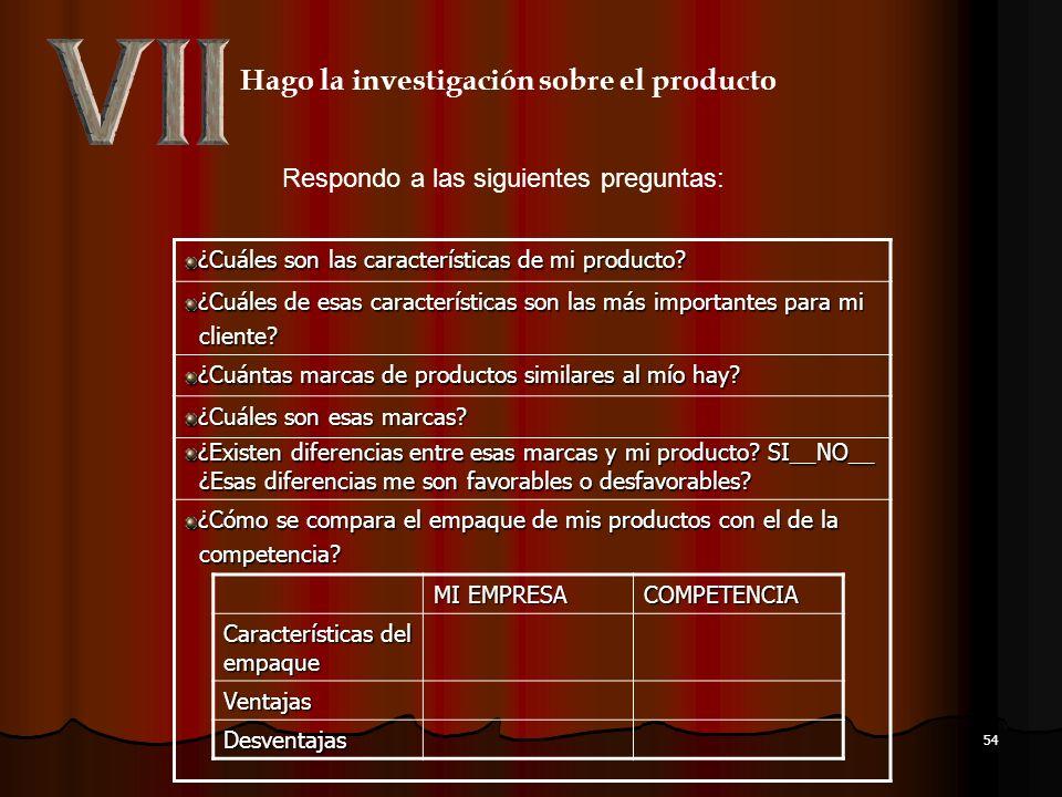 53 Determino cual es la razón por la cual los clientes compran mi producto. ¿Qué lleva a los clientes a preferir mi producto? ¿Qué lleva a los cliente