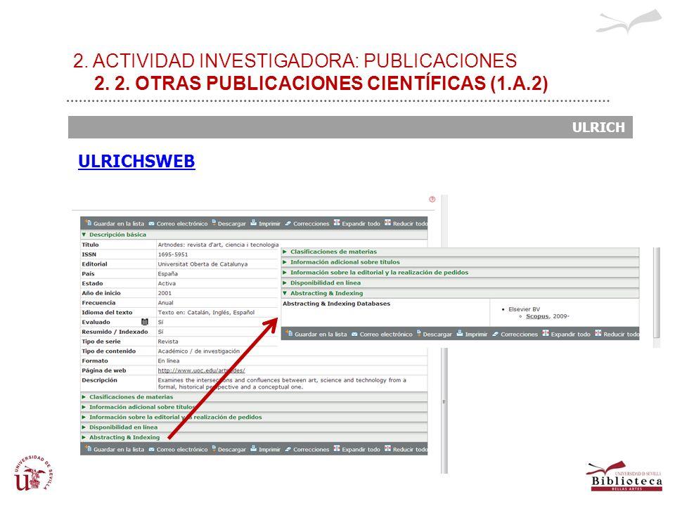 2. ACTIVIDAD INVESTIGADORA: PUBLICACIONES 2. 2. OTRAS PUBLICACIONES CIENTÍFICAS (1.A.2) ULRICH ULRICHSWEB